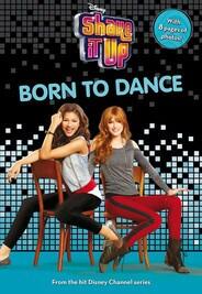 Shake It Up: Born to Dance