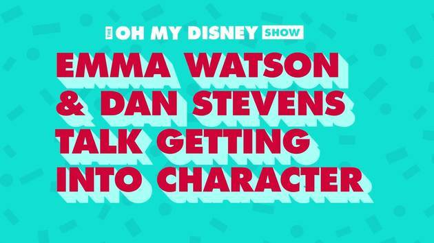 Emma Watson and Dan Stevens Talk Beauty and the Beast | The Oh My Disney Show