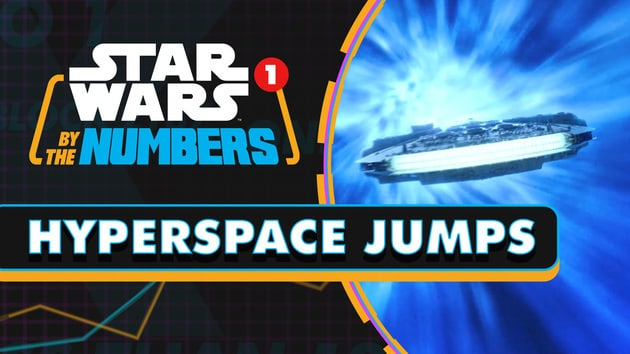 Every Hyperspace Jump in the Star Wars Movies | Star Wars By the Numbers