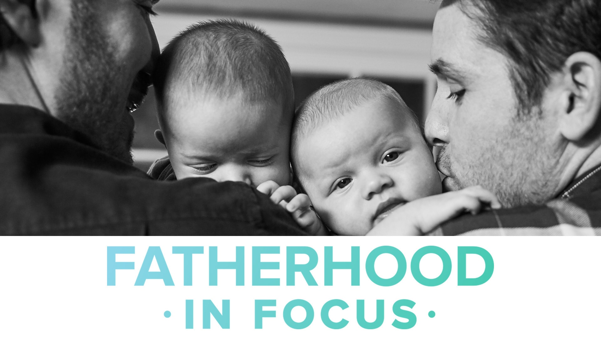 Fatherhood in Focus | Babble
