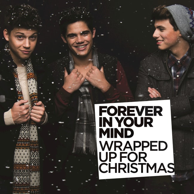 Forever In Your Mind - Wrapped Up for Christmas