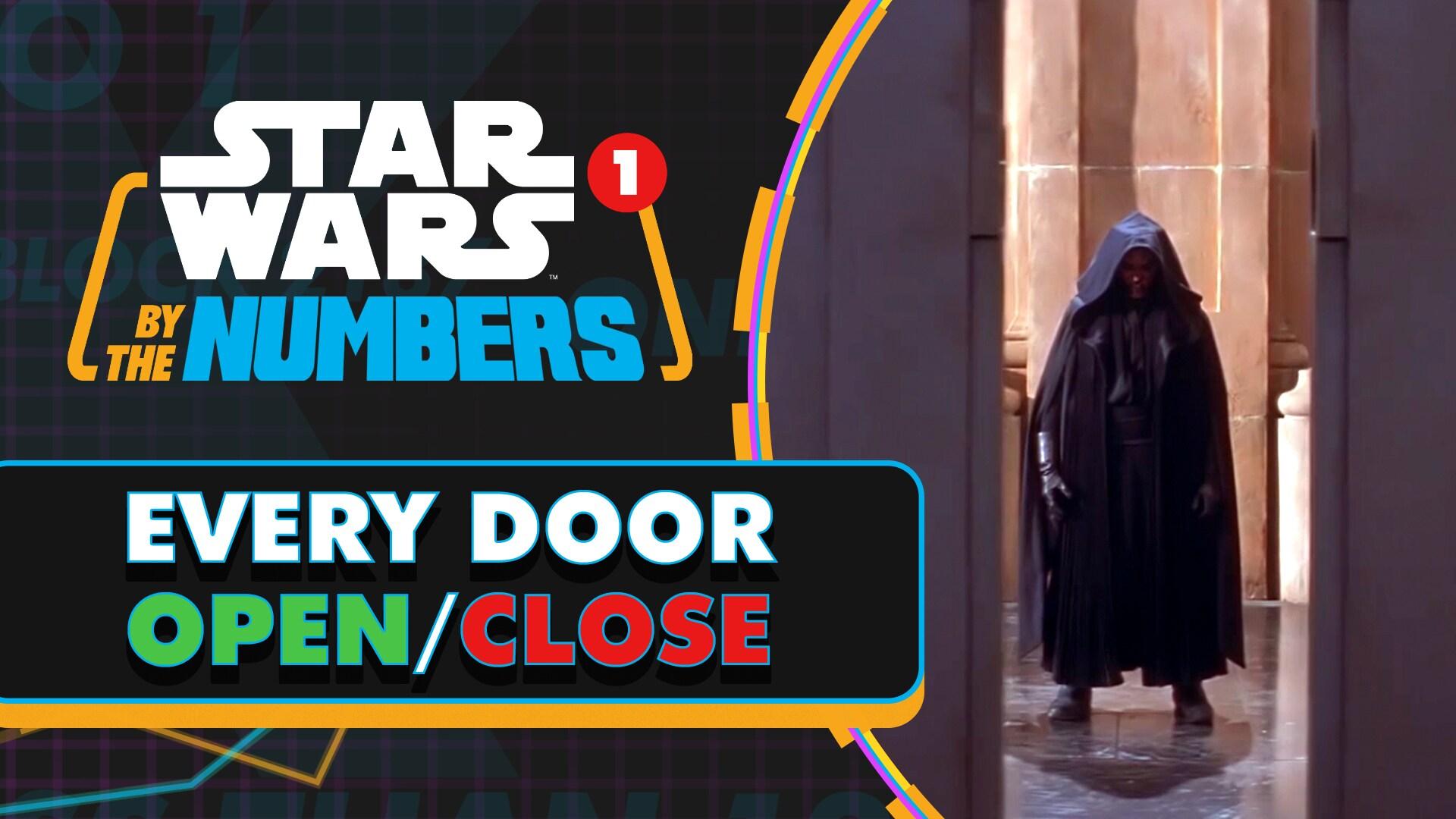 Doors Opening Vs. Doors Closing in Star Wars | Star Wars By the Numbers
