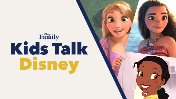 Kids Talk Disney | Disney Family