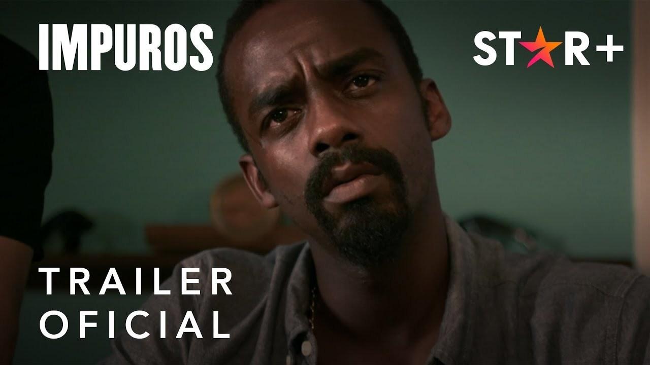 Impuros | Trailer Oficial