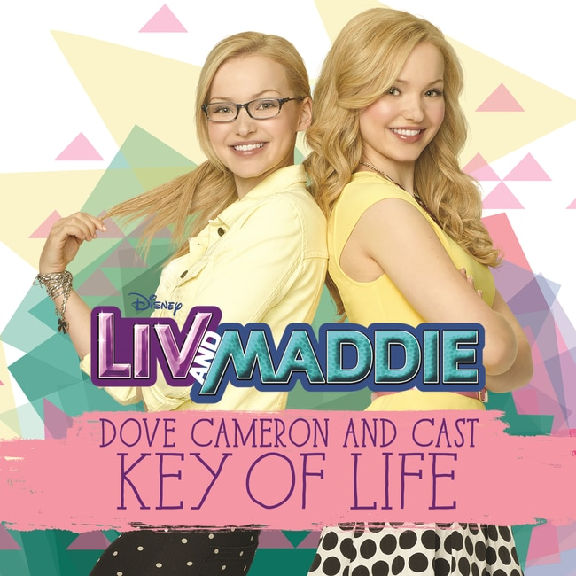 Liv & Maddie - Key of Life