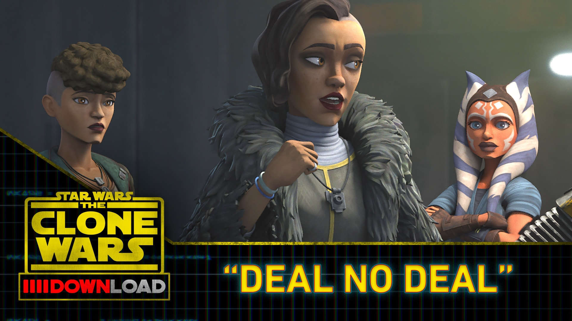 "Clone Wars Download: ""Deal No Deal"""