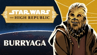 Burryaga | Characters of Star Wars: the High Republic