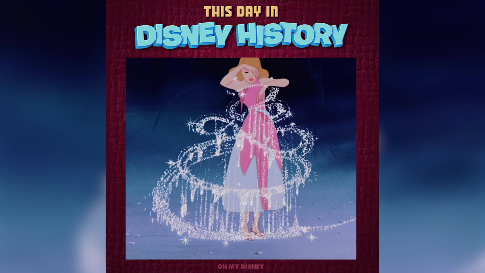 Cinderella | This Day in Disney History by Oh My Disney