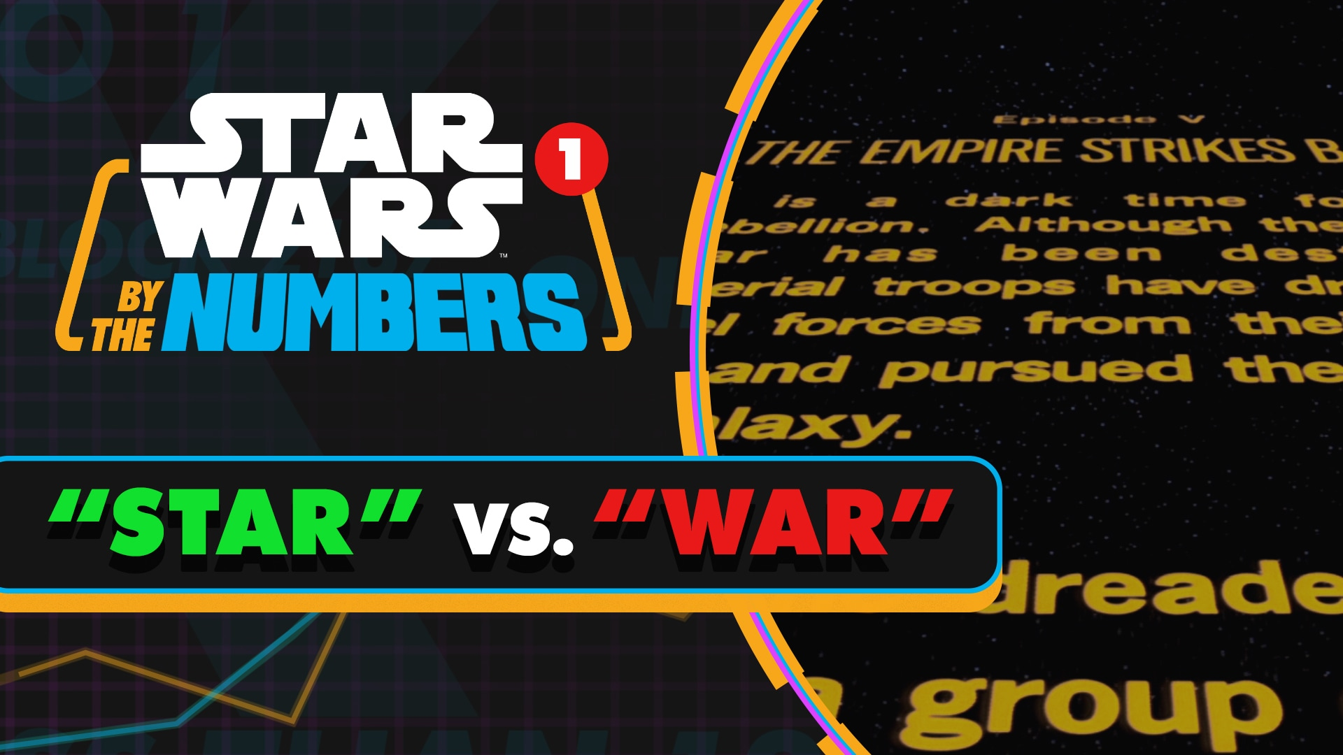 'Star' Vs. 'War' in the Star Wars Movies! | Star Wars By the Numbers