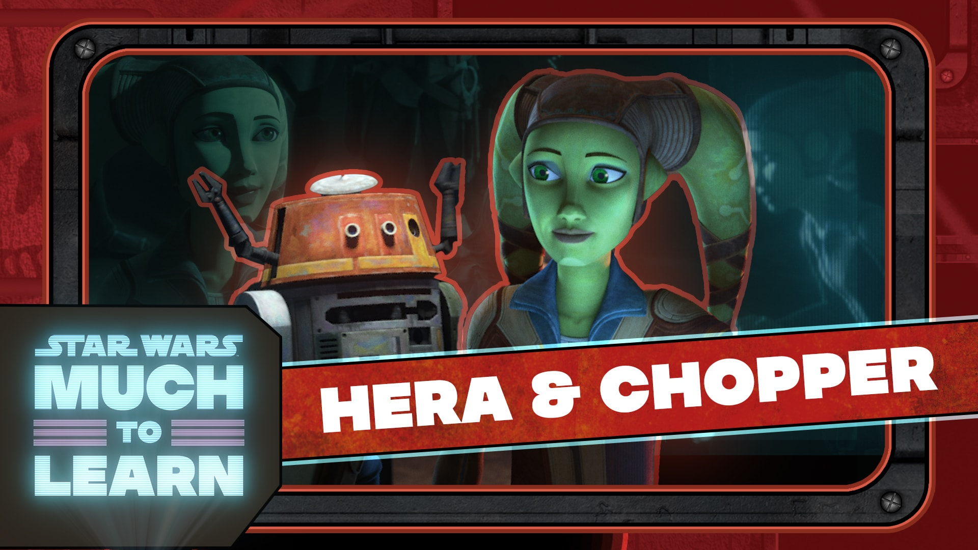 Hera and Chopper   Star Wars: Much to Learn