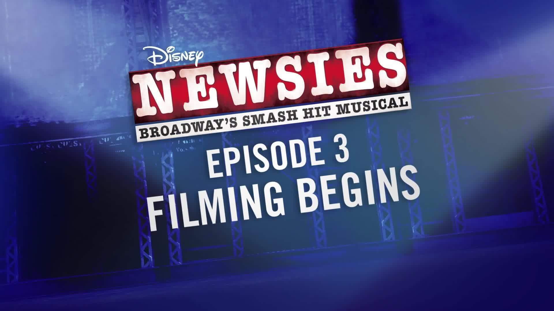 Making of the NEWSIES Movie Event: Filming Begins