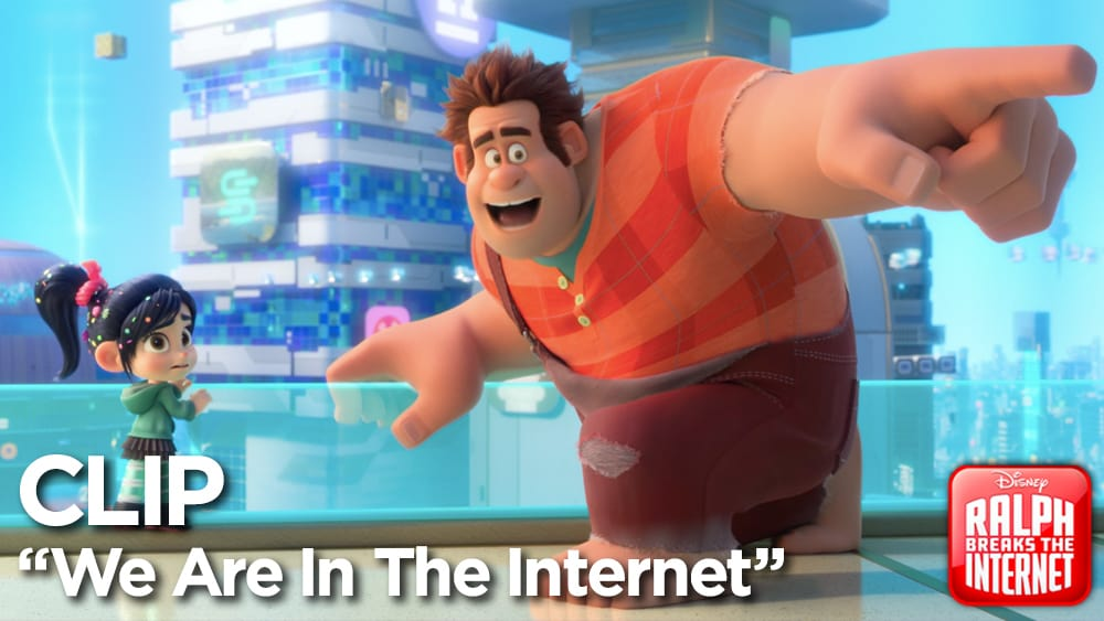 We are in the Internet - Ralph Breaks the Internet Clip