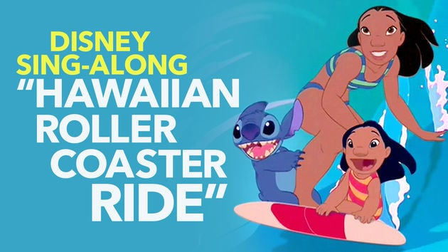 lilo stitch lyric video hawaiian roller coaster ride sing along
