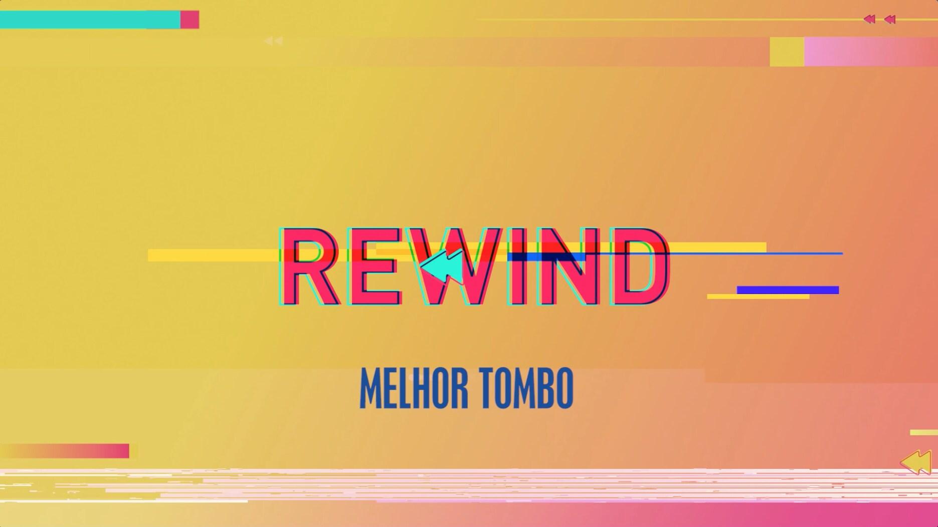 #MelhorTombo - Os melhores do ano - Rewind