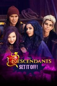 Descendants: Set it Off!