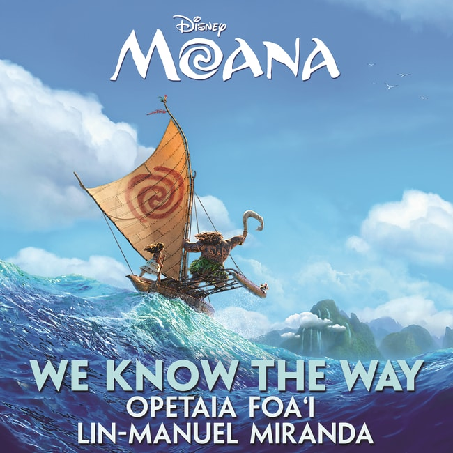 We Know The Way - Opetaia Foa'i & Lin-Manuel Miranda (Moana)