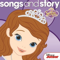 Songs and Story: Sofia the First