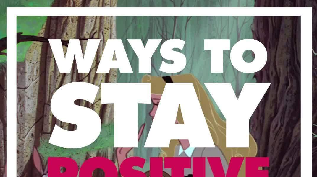 Ways to Stay Positive