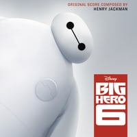 Big Hero 6: Soundtrack