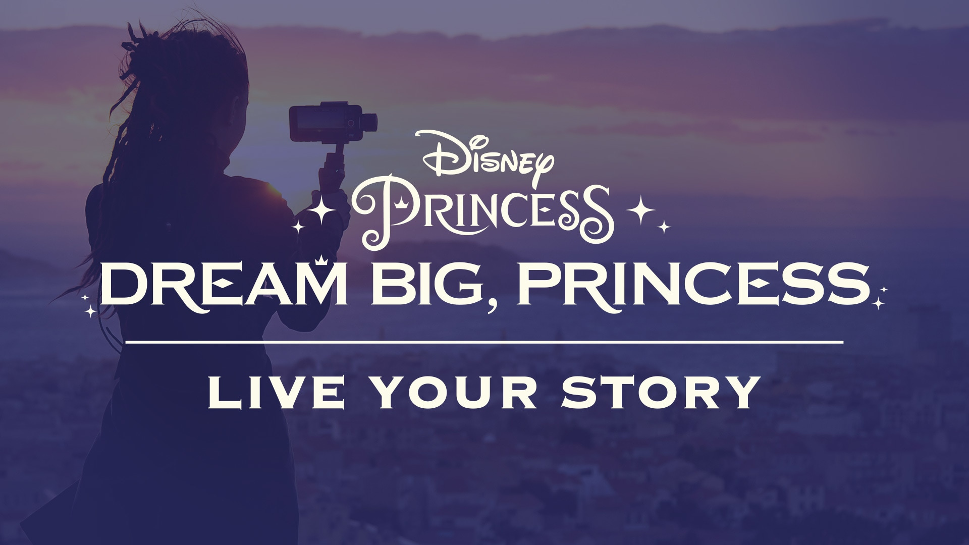 Dream Big, Princess Global Video Series | Disney