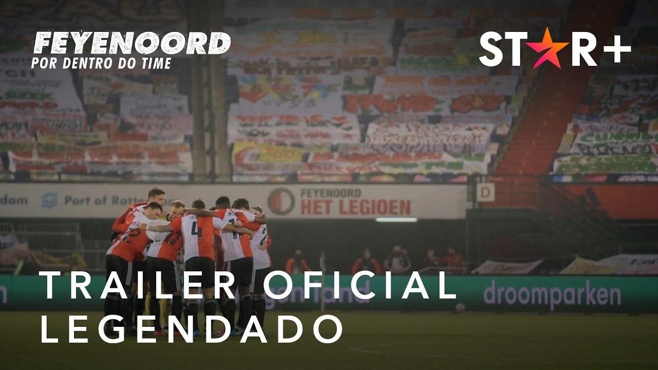Feyenoord | Trailer Oficial Legendado | Star+