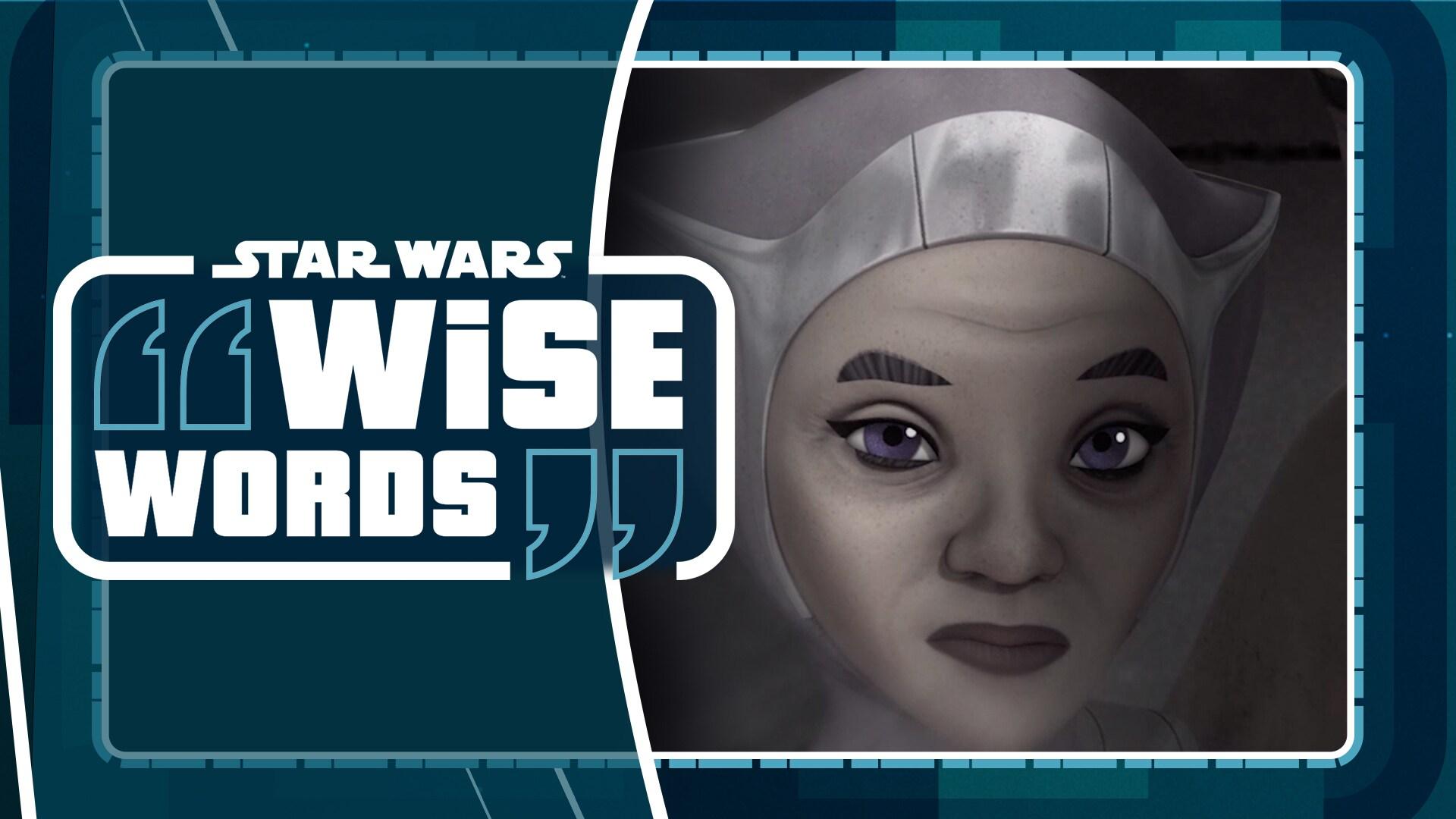 Mira Bridger | Star Wars Wise Words