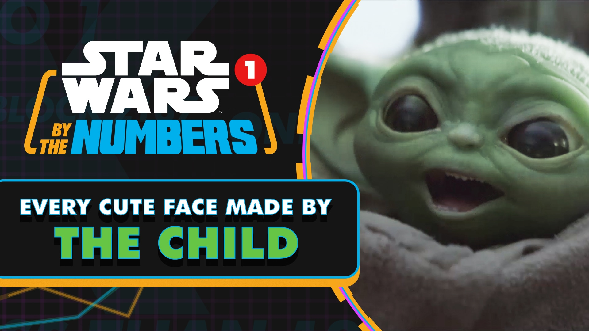 Every Cute Face Made By The Child | Star Wars By the Numbers