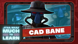 Cad Bane | Star Wars: Much to Learn