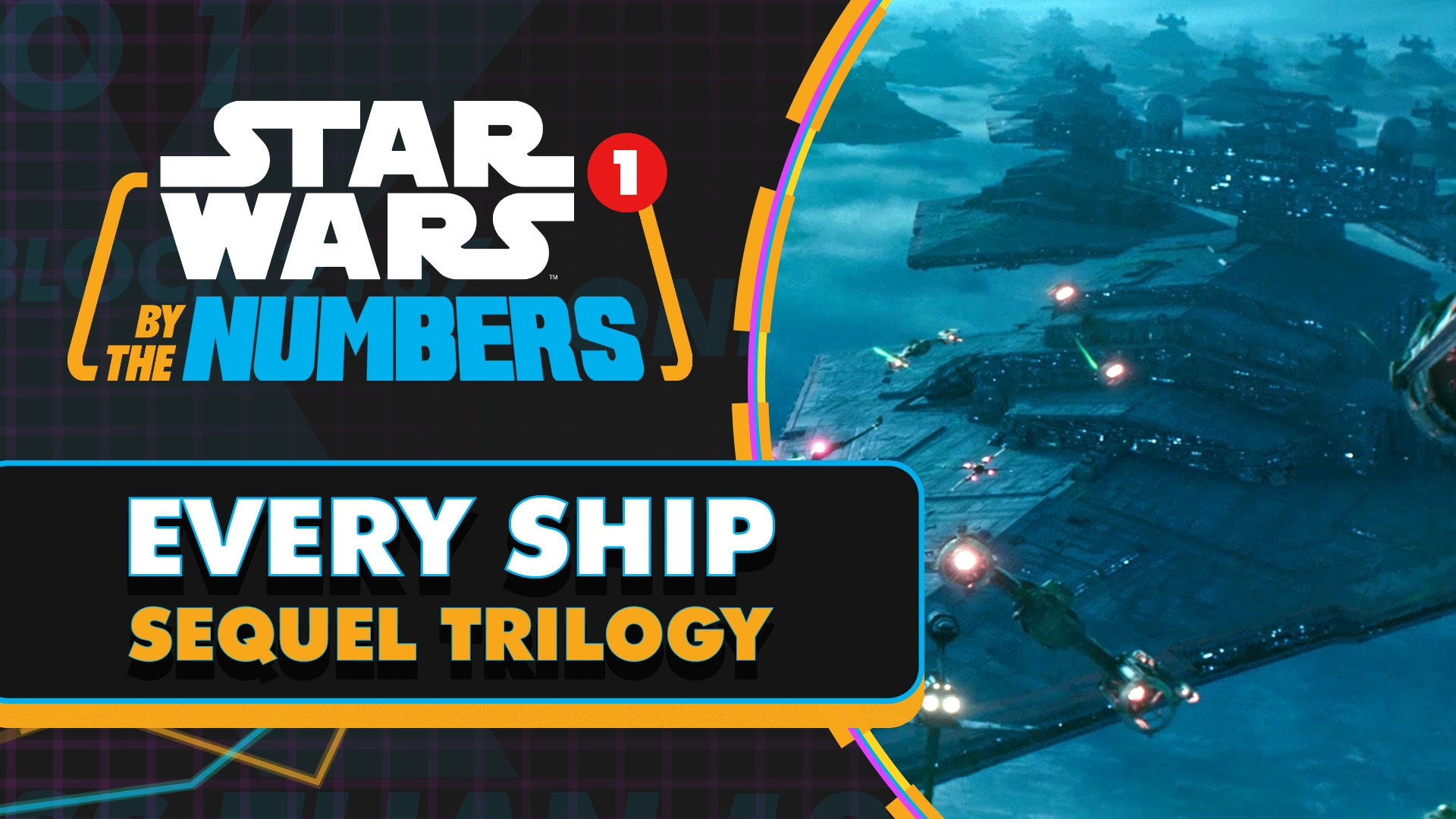 Every Ship in the Star Wars Sequel Trilogy | Star Wars By the Numbers