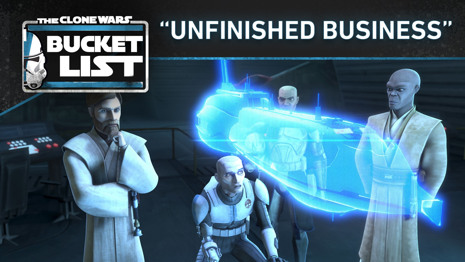 """Bucket List: """"Unfinished Business"""" - Star Wars: The Clone Wars"""