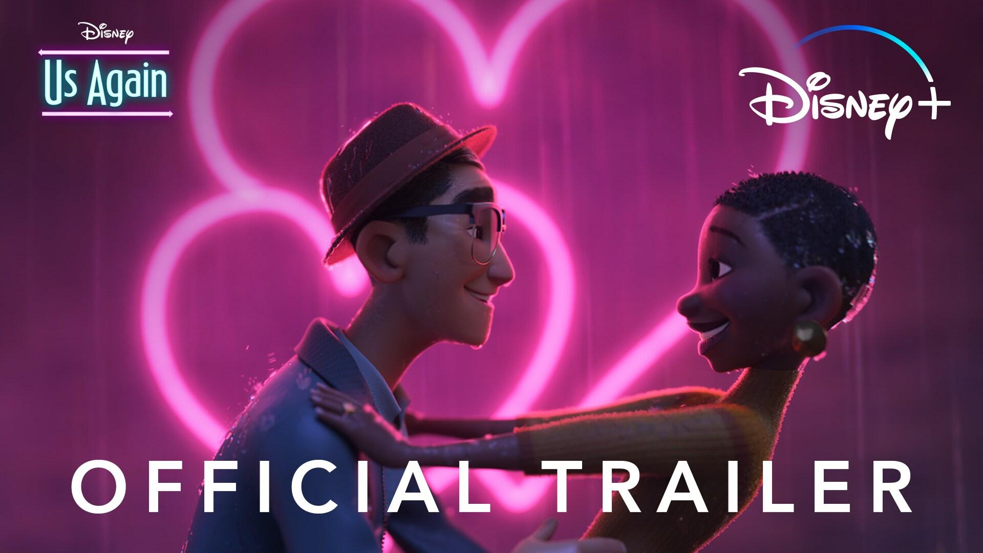 """It's """"Us Again"""" l Official Trailer l Disney+."""