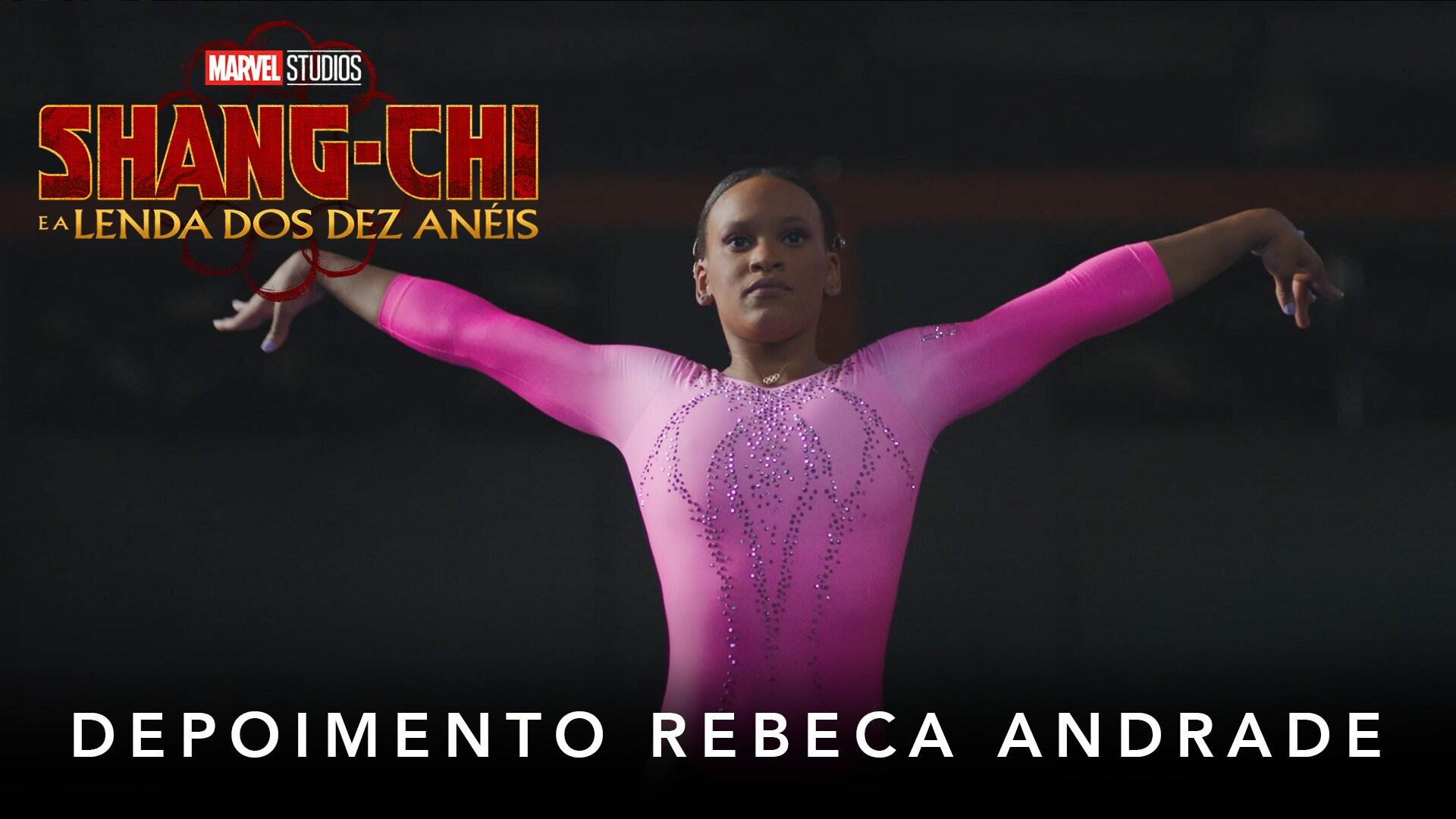 Shang-Chi e a Lenda dos Dez Anéis | Marvel Studios | Depoimento Rebeca Andrade