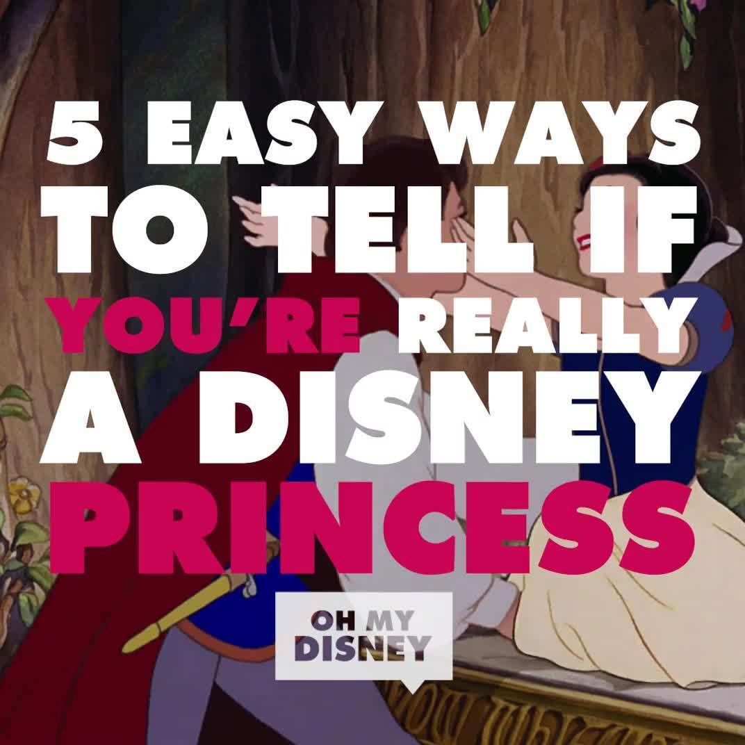 5 Easy Ways to Tell if You're Really a Disney Princess