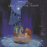 Walt Disney Records: The Legacy Collection: Lady and the Tramp