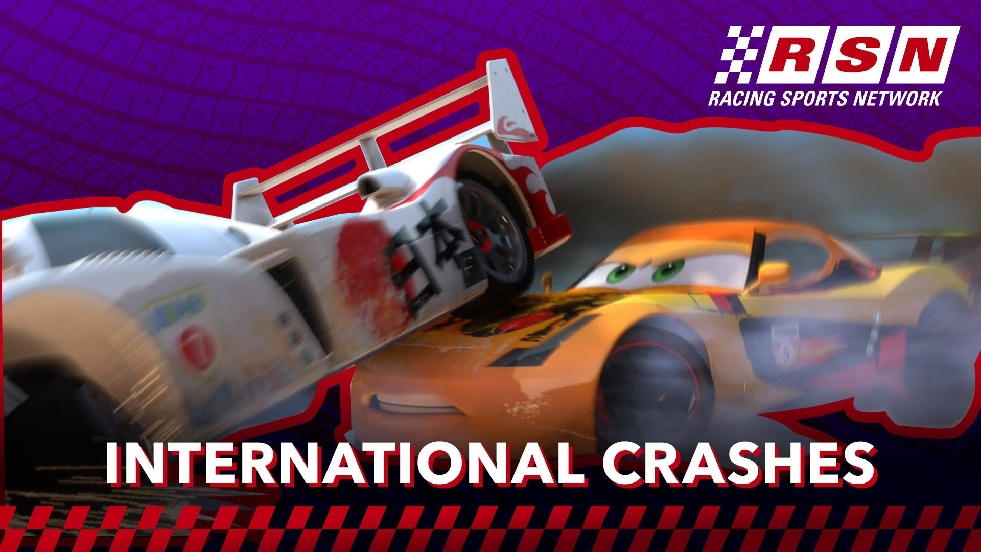 International Collisions | Racing Sports Network by Disney•Pixar Cars