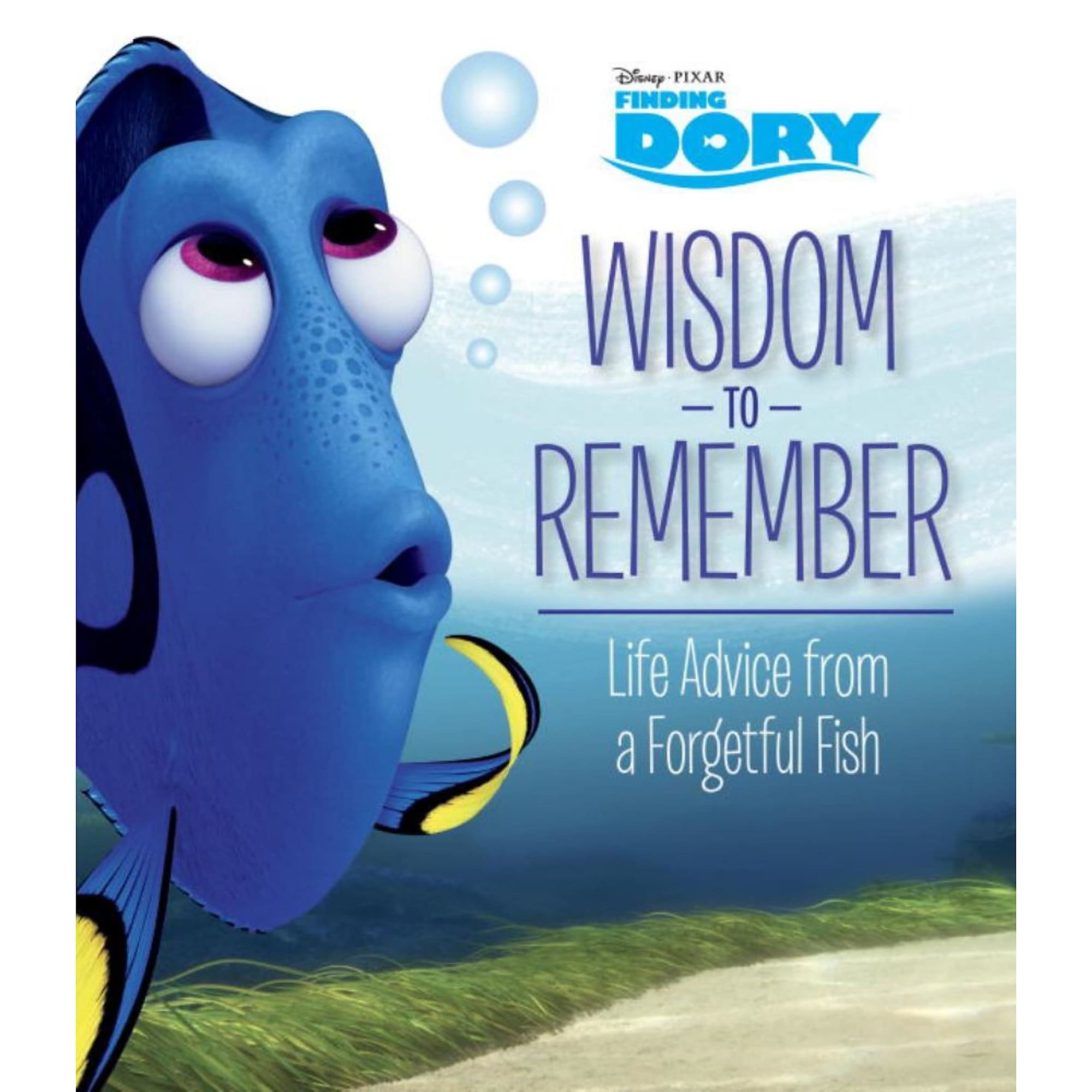 Finding Dory: Wisdom to Remember Book