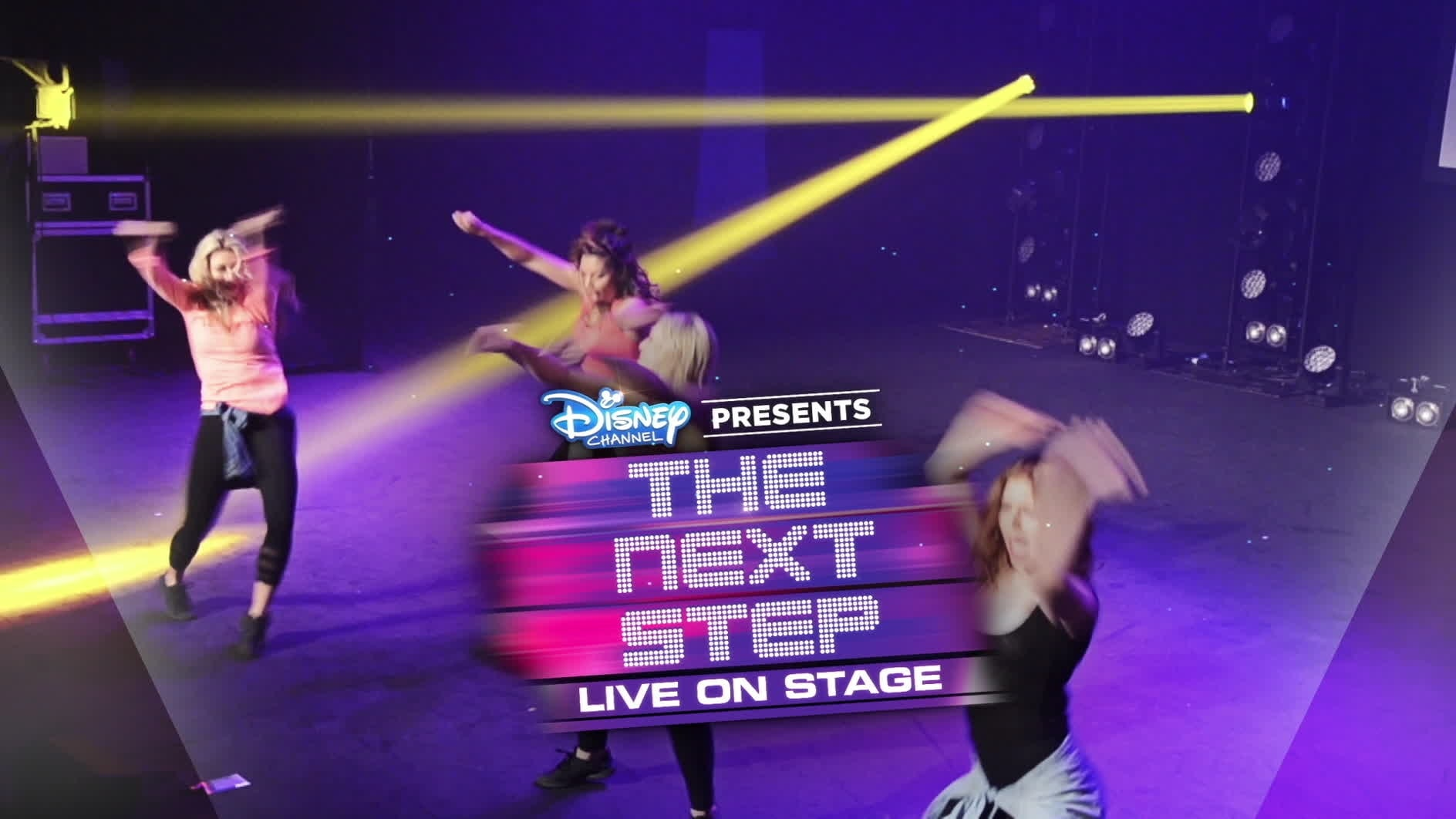 Disney Channels present The Next Step Live on Stage
