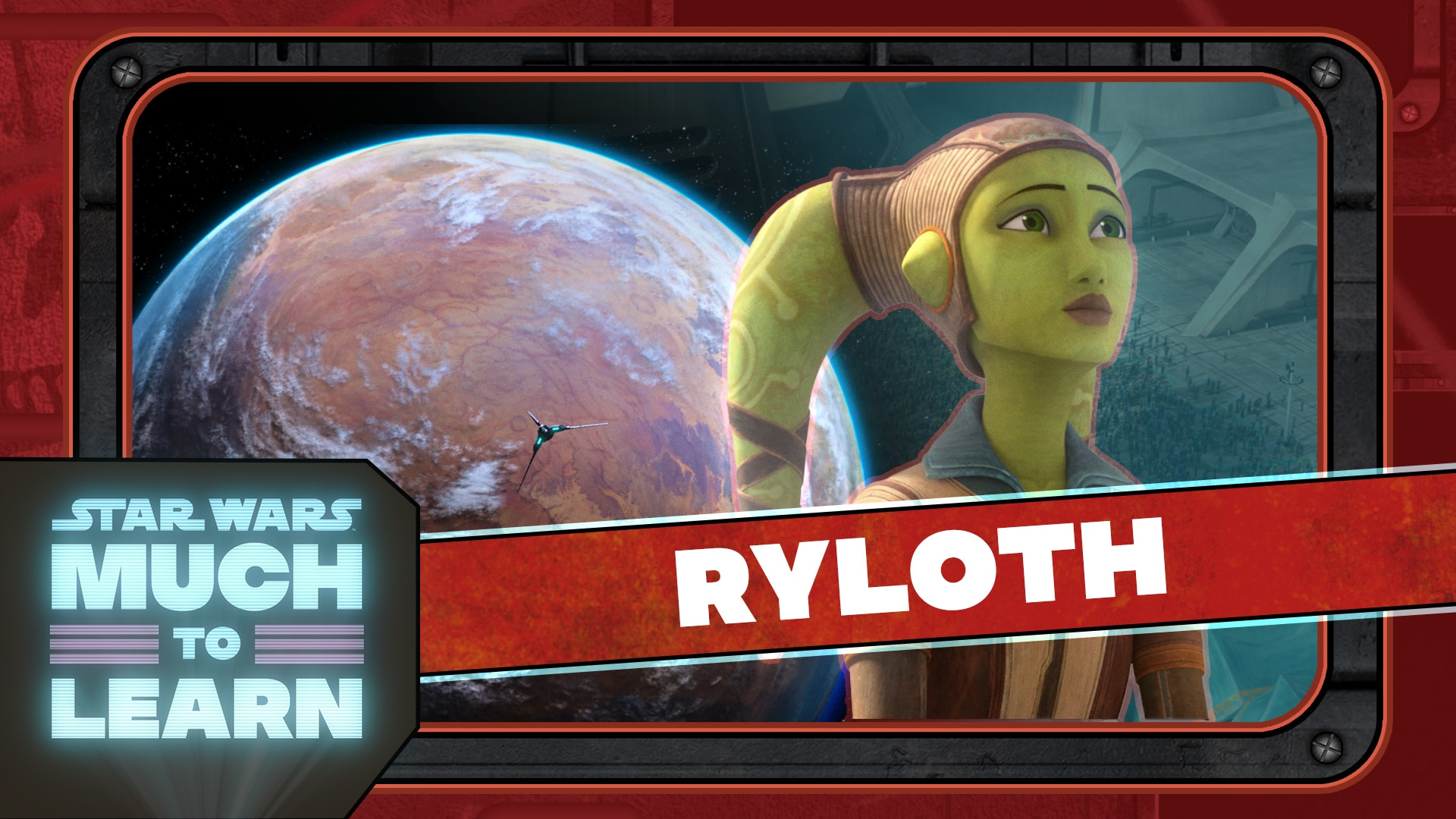 Ryloth   Star Wars: Much to Learn