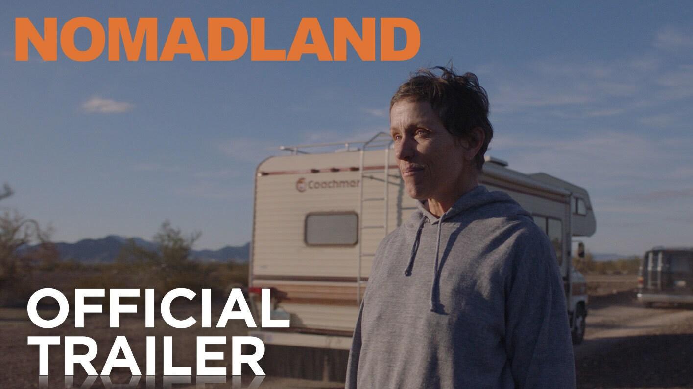 Nomadland Official Trailer