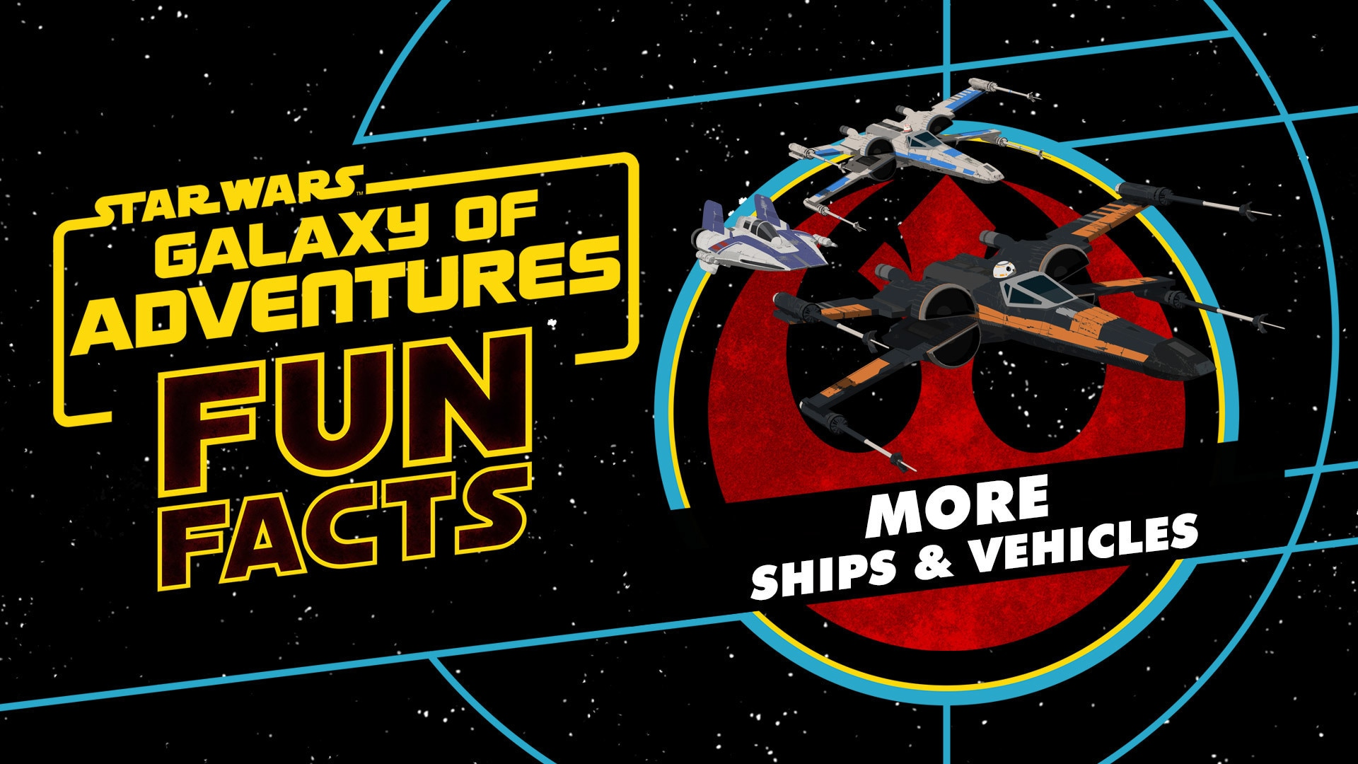 Resistance and First Order Ships and Vehicles | Star Wars Galaxy of Adventures Fun Facts