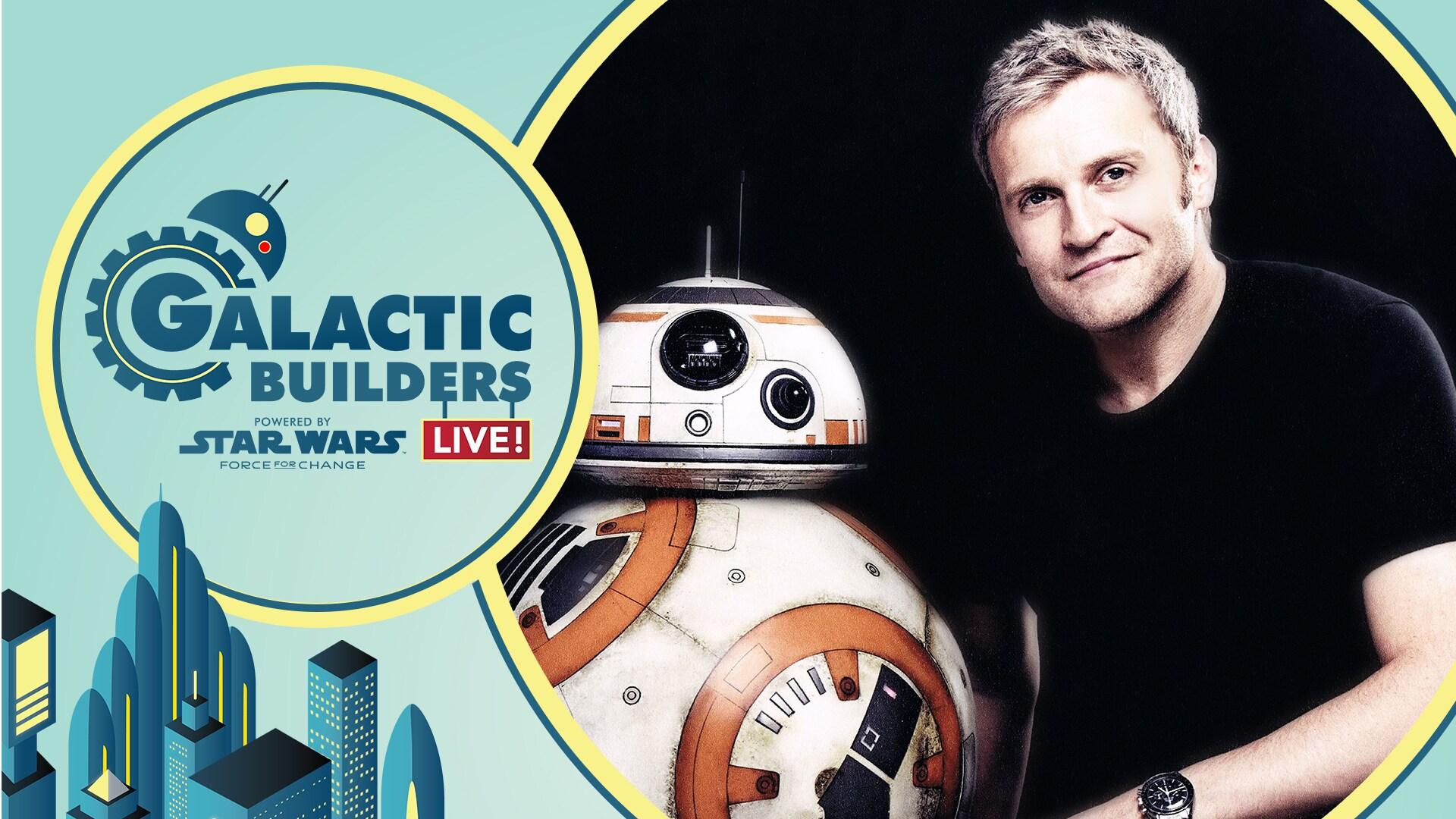 Star Wars: Galactic Builders Live!   Galactic Builders