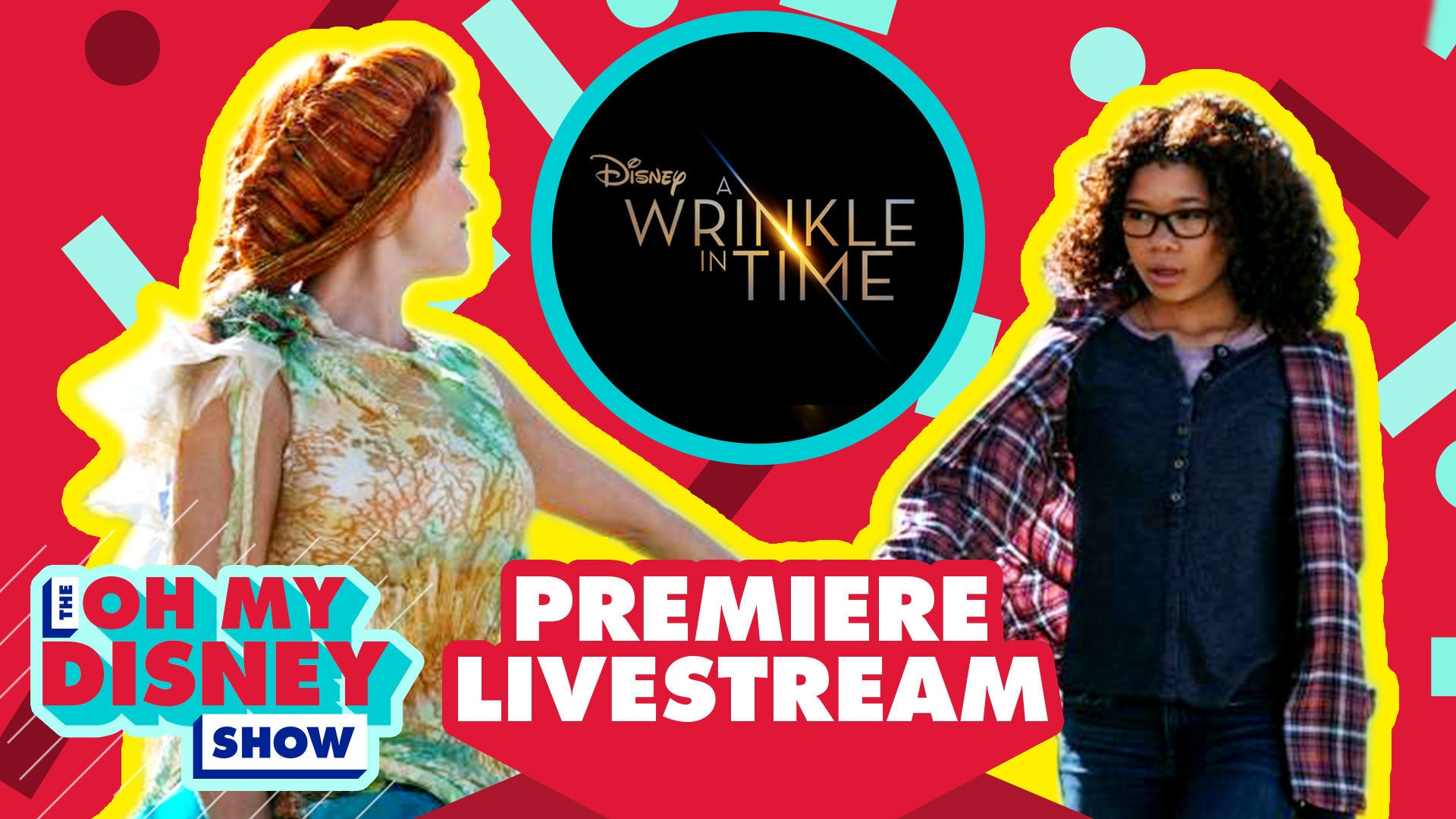 Wrinkle in Time Premiere Live | Oh My Disney Show by Oh My Disney