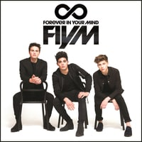 Forever In Your Mind - FIYM