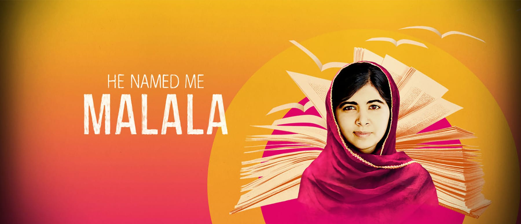 He Named Me Malala Hero