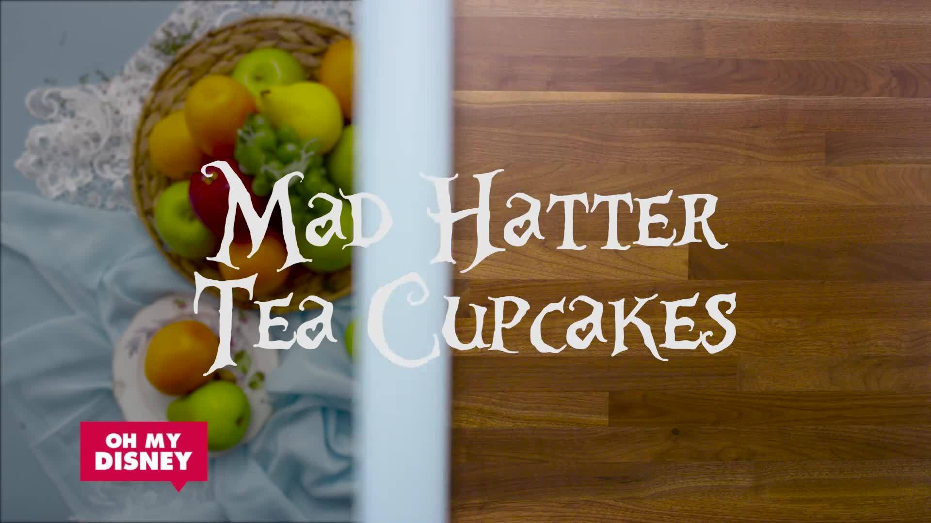 Mad Hatter Tea Cupcakes | Oh My Disney