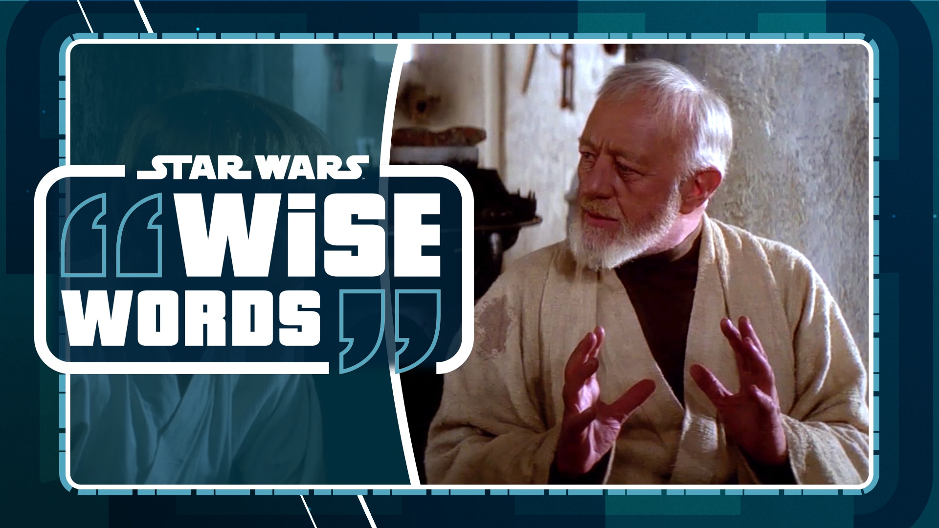 Obi-Wan Kenobi | Star Wars Wise Words
