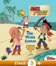 Disney Classic Stories: Jake and the Never Land Pirates: The Pirate Games