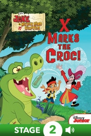 World of Reading Jake and the Never Land Pirates:  X Marks the Croc