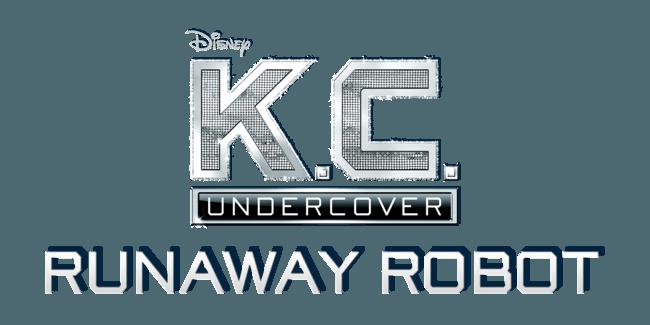 K.C. Undercover: Runaway Robot