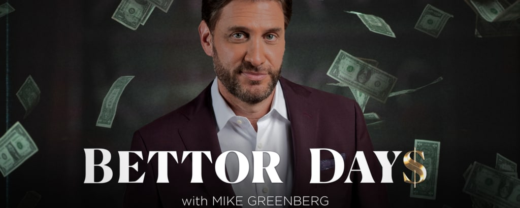 Exclusively on ESPN+: Premiere Episode of Better Days with Mike Greenberg